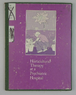 Horticultural Therapy at a Psychiatric Hospital