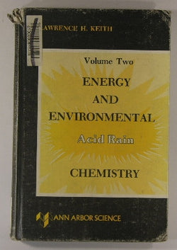 Acid Rain: Energy and Environmental Chemistry, Volume Two