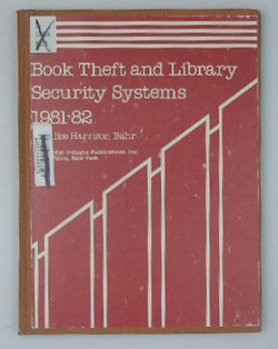 Book Theft and Library Security Systems, 1981-82