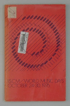 1976 ISCM World Music Days - 13 Concerts of Contemporary Music - Ocober 24-30, 1976 -- Boston, Massachusetts --- Program Book