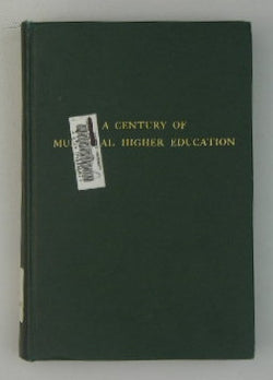 A Century of Municipal Higher Education: A Collection of Addresses Delivered During the Centennial Observance of the University of Louisville, America's Oldest Municipal University -- March 31 to June 8, 1937