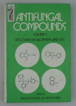 Antifungal Compounds: Volume 1 - Discovery, Development, and Uses