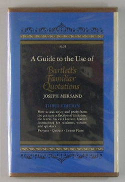 A Guide to the Use of Bartlett's Familiar Quotations
