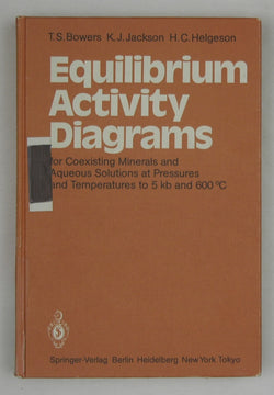 Equilibrium Activity Diagrams for Coexisting Minerals and Aqueous Solutions at Pressures and Temperatures to 5 kb and 600 Degrees Celsius
