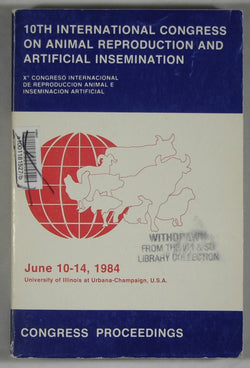 10th International Congress on Animal Reproduction and Artificial Insemination -- June 10-14, 1984, University of Illinois at Urbana-Champaign, U.S.A. -- Congress Proceedings: Volume III, Brief Communications