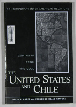 Coming in from the Cold: The United States and Chile