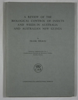 A Review of the Biological Control of Insects and Weeds in Australia and Australian New Guinea