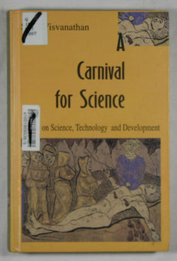A Carnival for Science: Essays on Science, Technology and Development
