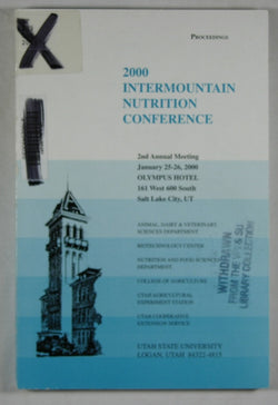 2000 Intermountain Nutrition Conference: Using Feeding Practices to Enhance Consumer Acceptability of Dairy and Beef Products - Proceedings, 2nd Annual Meeting January 25-26, 2000, Salt Lake City, UT