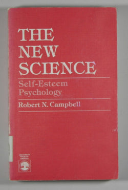 The New Science: Self-Esteem Psychology
