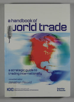 A Handbook of World Trade: A Strategic Guide to Trading Internationally