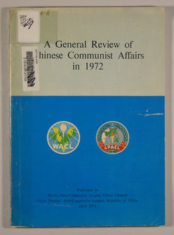 A General Review of Chinese Communist Affairs in 1972