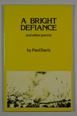 A Bright Defiance and other Poems