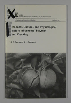 Chemical, Cultural, and Physiological Factors Influencing 'Stayman' Fruit Cracking