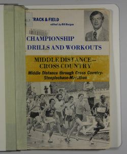 Championship Drills and Workouts for Track and Field