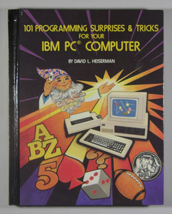 101 Programming Surprises & Tricks for Your IBM PC Computer