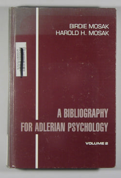 A Bibliography for Adlerian Psychology - Volume 2