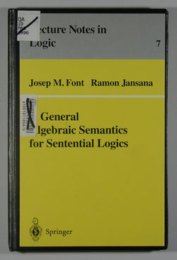 A General Algebraic Semantics for Sentenial Logics