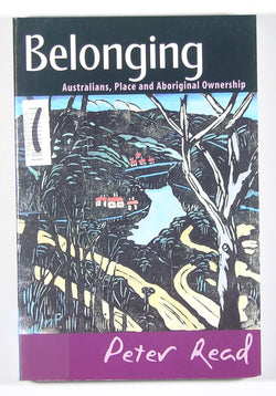 Belonging - Australians, Place and Aboriginal Ownership