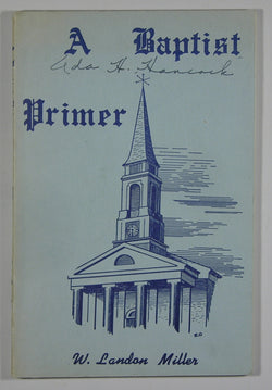 A Baptist Primer: Facts Every Baptist Should Know
