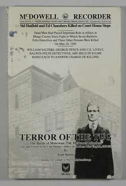 Terror of the Tug: The Battle of Matewan // The McDowell Murders: Fact and Fiction on the Coal Mining Conflicts in Southern West Virginia, 1920-21