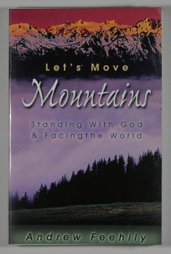 Let's Move Mountains: Standing With God and Facing the World