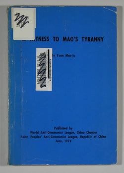 A Witnss to Mao's Tyranny