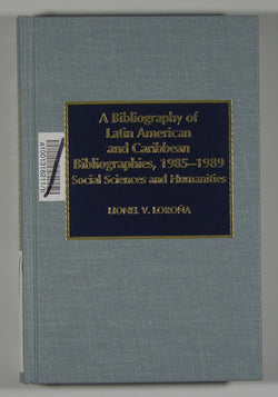 A Bibliography of Latin American and Caribbean Bibliographies, 1985-1989 - Social Sciences and Humanities