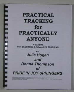 Practical Tracking for Practically Anyone - A Manual for Beginning & Advanced Tracking