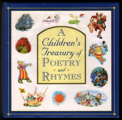 A CHILDREN'S TREASURY OF POETRY AND RHYMES