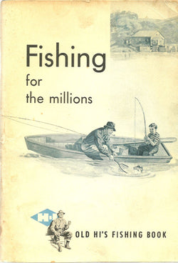 Fishing for the Millions: Old Hi's Fishing Book