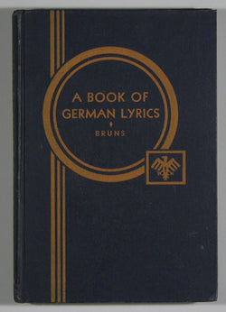 A Book of German Lyrics: Selected and Edited with Notes and Vocabulary