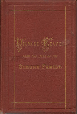 Diamond Leaves: From the Lives of the Dimond Family