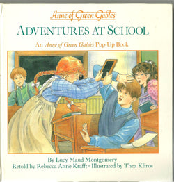 Adventures at School: Anne of Green Gables Pop-Up Book