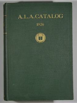 A. L. A. Catalog 1926: An Annotated Basic List of 10,000 Books