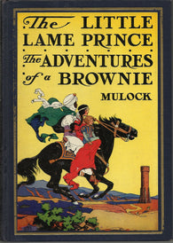 The Little Lame Prince and Adventures of a Brownie