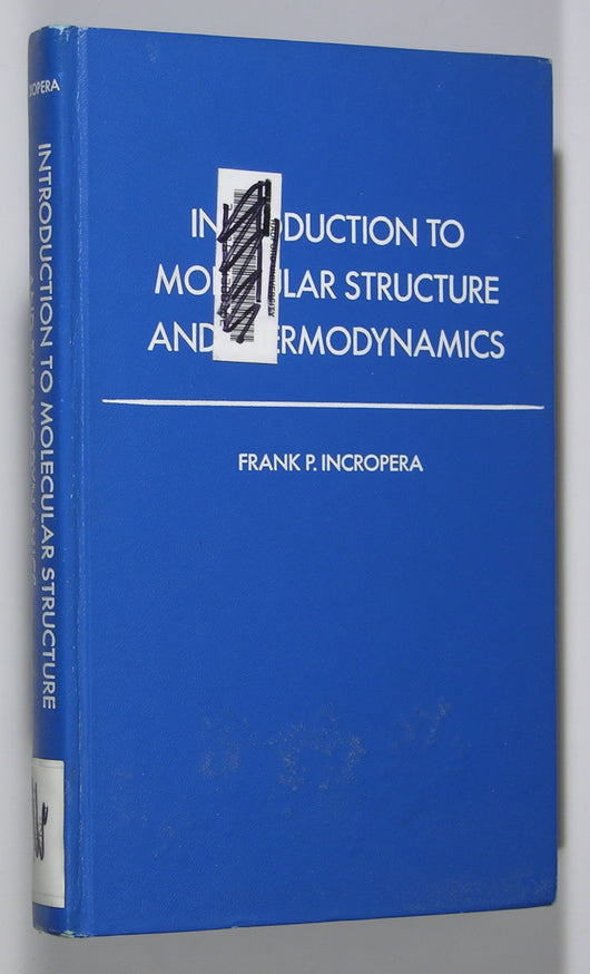 Introduction to Molecular Structure and Thermodynamics