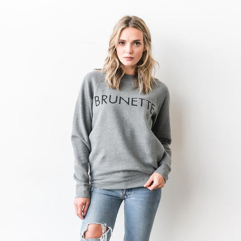 """BRUNETTE"" Crew in Heather Grey"