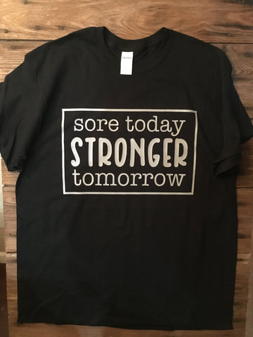 Sore today stronger tomorrow t-shirt - Ok Yankee Girl