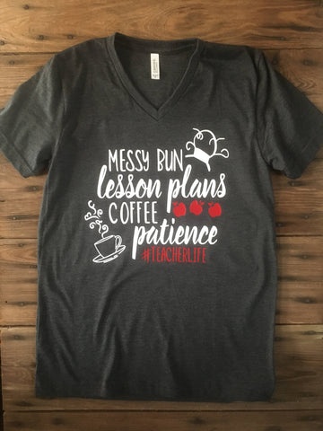 Messy bun lesson plans coffee patience #teacherlife dark grey t-shirt - Ok Yankee Girl