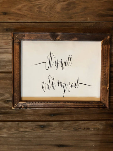 It is well with my soul wooden framed sign - Ok Yankee Girl