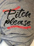 Pitch Please baseball or softball tshirt - Ok Yankee Girl