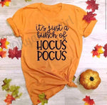 Its just a bunch of hocus pocus tshirt - Ok Yankee Girl