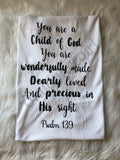 Child of God psalm 139 baby blanket - Ok Yankee Girl