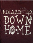 Raised up down home maroon v-neck t-shirt - Down home triblend tshirt - Bella canvas triblend down home tee. - Ok Yankee Girl