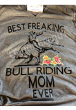 Best freaking bull riding mom ever - Ok Yankee Girl