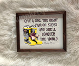 Give a girl the right pair of shoes and she'll conquer the world wooden framed sign - ladies firefighter gift - Ok Yankee Girl