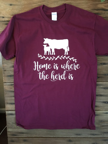 Home is where the herd is maroon t-shirt - Ok Yankee Girl