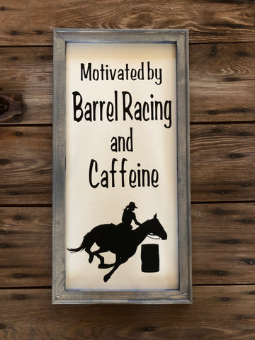 Motivated by barrel racing and caffeine wooden framed sign - Ok Yankee Girl