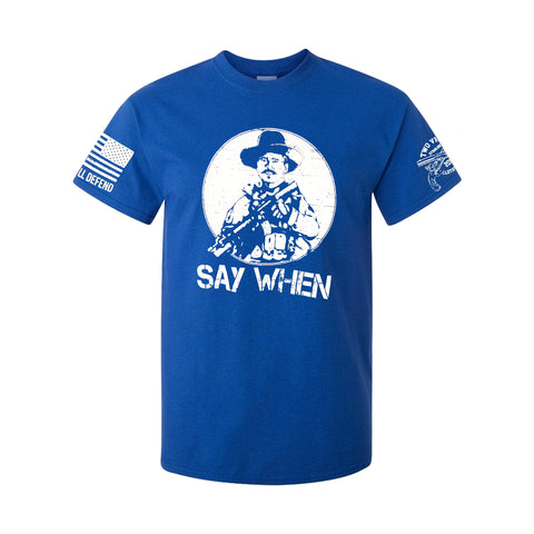 Say When Men's T-Shirt - Royal Blue